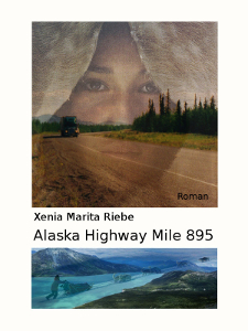 "Cover Roman ""Alaska Highway Mile 895"""